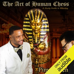 The Art of Human Chess: A Study Guide to Winning (Unabridged)