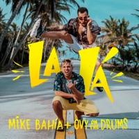 Descargar Música de La la mike bahia ovy on the drums MP3 GRATIS