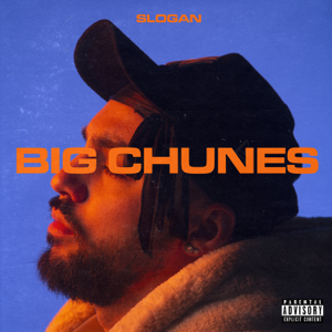 Slogan - Big Chunes