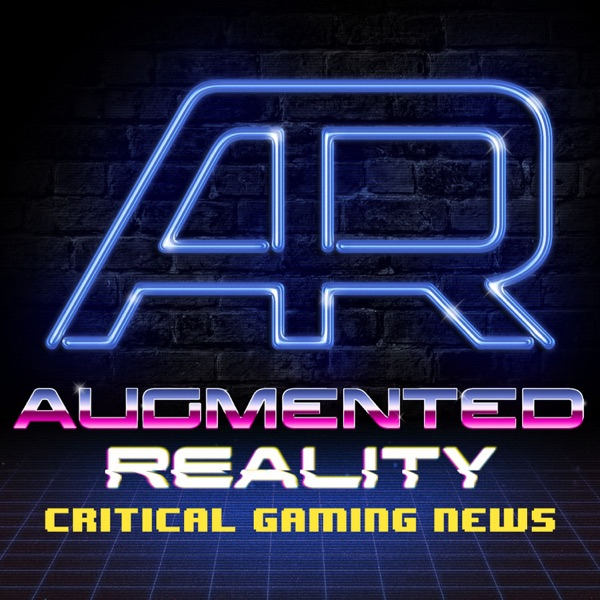 Augmented Reality: Critical Gaming News - Podcast – Podtail