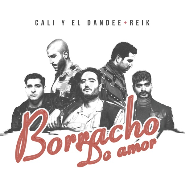 Borracho De Amor - Single