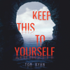 Tom Ryan - Keep This to Yourself  artwork