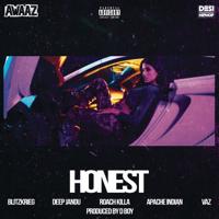 Honest (feat. Vaz, Deep Jandu, Apache Indian & Roach Killa) - Single