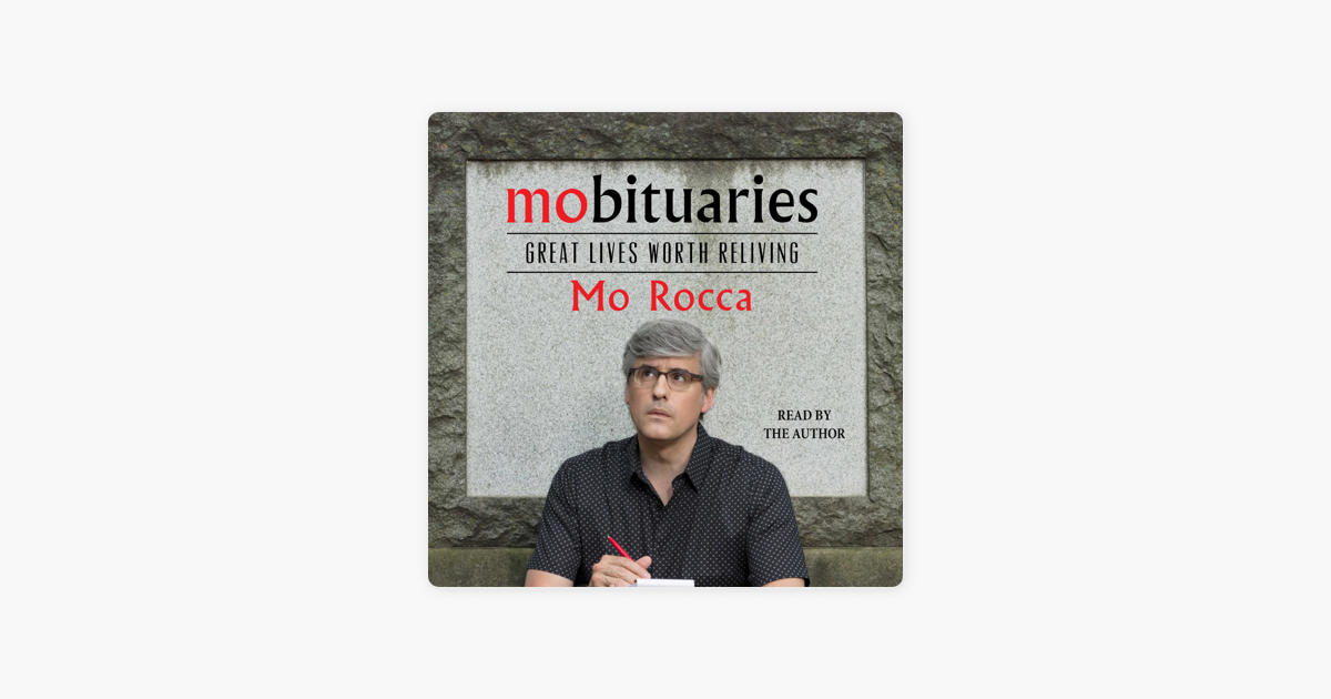 Mobituaries (Unabridged) - Mo Rocca