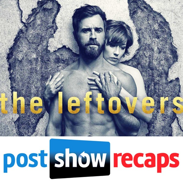 The Leftovers Season 3 Episode 2 Recap | Don't Be Ridiculous