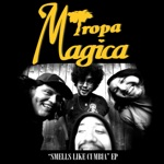 Tropa Magica - Come As You Are