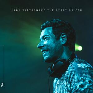 Jody Wisternoff - The Story So Far (DJ Mix)
