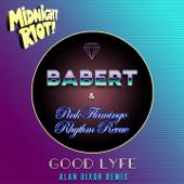 [Download] Good Lyfe (Alan Dixon Extended Remix) MP3