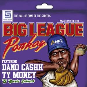 Big League (feat. Ty Money & Dano Cashh) - Single