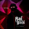 S.O.A - Bad Shild artwork