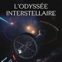 Télécharger L'Odyssée interstellaire Episode 4