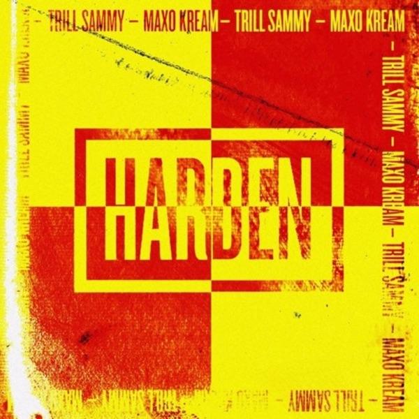 Harden (feat. Maxo Kream) - Single
