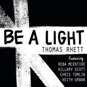 Thomas Rhett - Be A Light