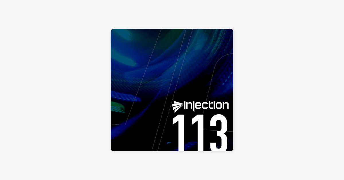 Injection: Injection Episode 113 on Apple Podcasts