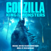 Bear McCreary - Godzilla: King of the Monsters (Original Motion Picture Soundtrack)