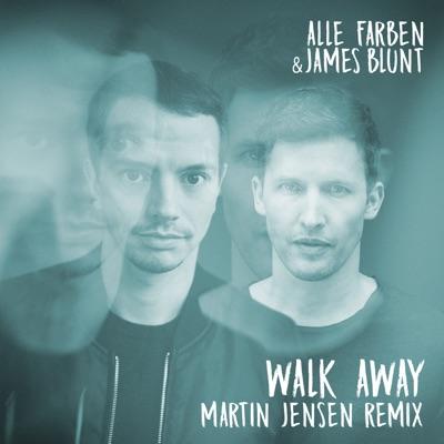 Walk Away (Martin Jensen Remix) - Single - James Blunt