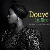 Douyé - Blue Bossa