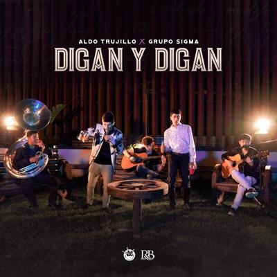 Digan Y Digan - Single - Aldo Trujillo