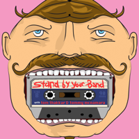 Podcast cover art for Stand By Your Band