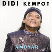 Ambyar  Didi Kempot - Didi Kempot