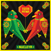 Nucleya - Tota Myna - EP