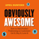 April Dunford - Obviously Awesome: How to Nail Product Positioning so Customers Get It, Buy It, Love It