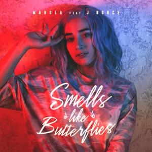 Manola - Smells Like Butterflies feat. J Burce