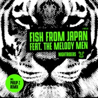 Nightriders (Philip Z rmx) - FISH FROM JAPAN - THE MELODY MEN