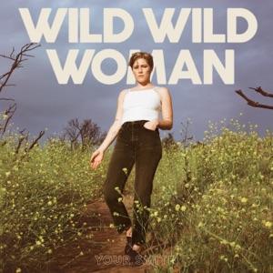 Wild Wild Woman - Single