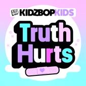 Listen to 30 seconds of KIDZ BOP Kids - Truth Hurts