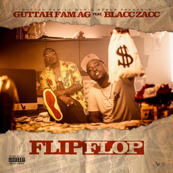 Flip Flop (feat. Blacc Zacc) - Single