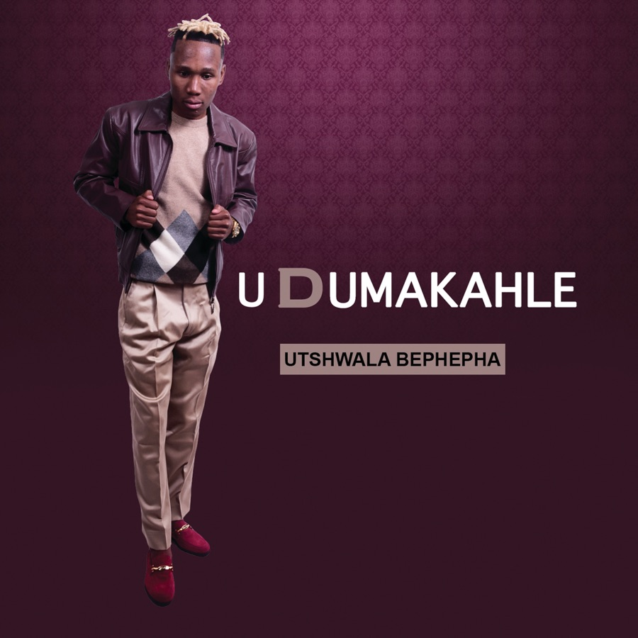 UDUMAKAHLE - uTshwala Bephepha