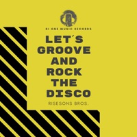Let's Groove! - RISESONS BROS