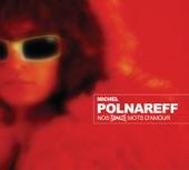Michel Polnareff - Tous les bateaux, tous les oiseaux
