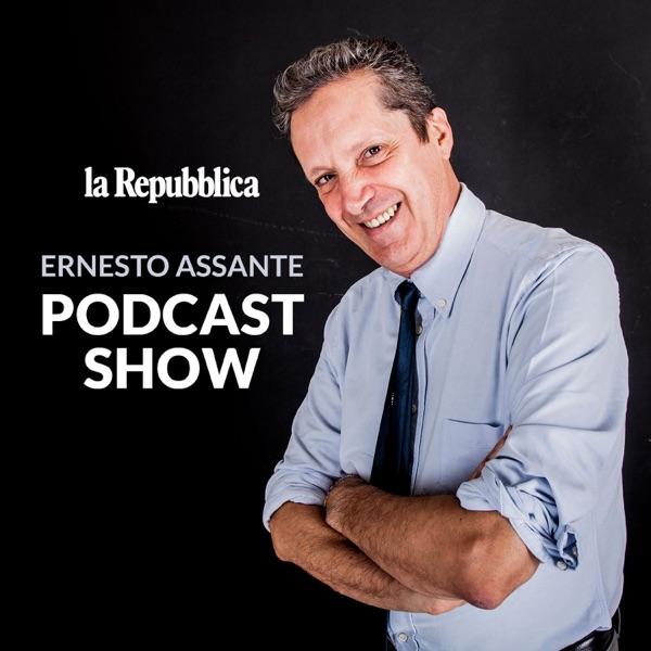ERNESTO ASSANTE PODCAST SHOW