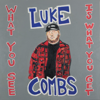 Luke Combs - Even Though I'm Leaving artwork