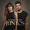 Paula Fernandes & Luan Santana - Juntos  arte