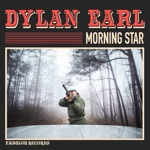 Dylan Earl - Morning Star