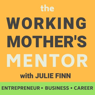 the Working Mother's Mentor