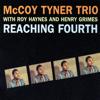 McCoy Tyner Trio - Reaching Fourth  artwork