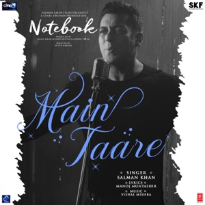 NOTEBOOK - Main Taare Chords and Lyrics
