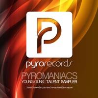 Pyromaniacs (Young Guns Talent Sampler 1) - EP