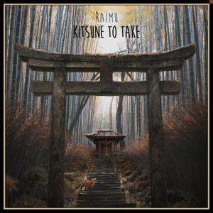 Raimu - Kitsune To Take - EP