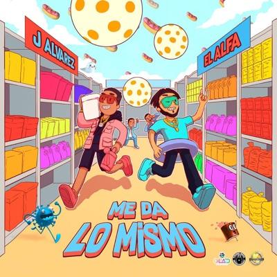 Me Da lo Mismo - Single - J Alvarez