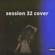 Resa - Sesssion 32