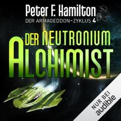Der Neutronium Alchimist: Der Armageddon-Zyklus 4