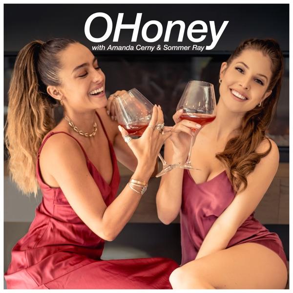 OHoney with Amanda Cerny & Sommer Ray