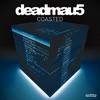 Coasted by Deadmau5