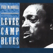Mississippi Fred McDowell - Pea Vine Special