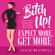 Leslie Braswell - Bitch Up! Expect More, Get More: A Woman's Guide to Maintaining Her Power and Sanity After a Breakup (Unabridged)
